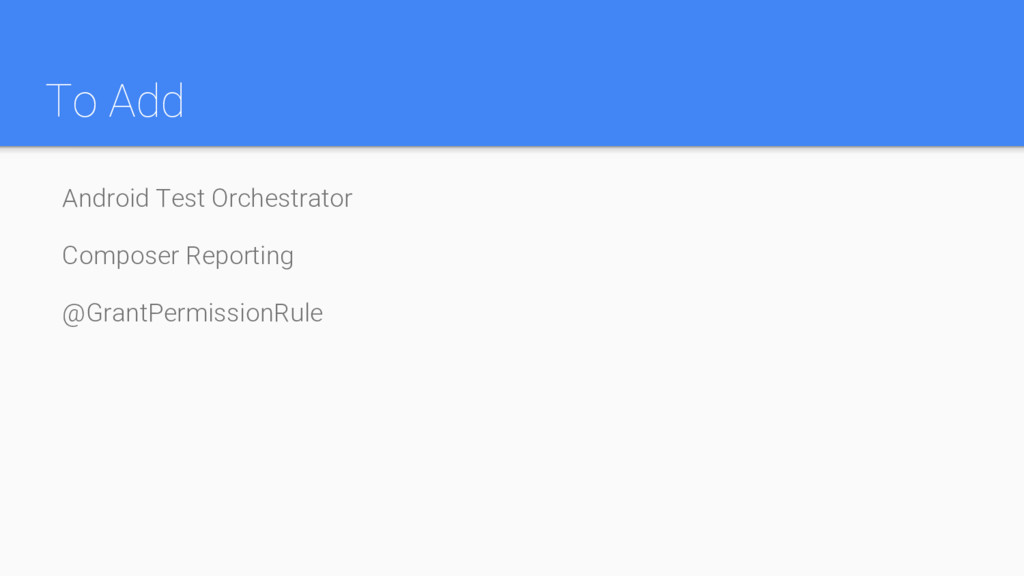 To Add Android Test Orchestrator Composer Repor...