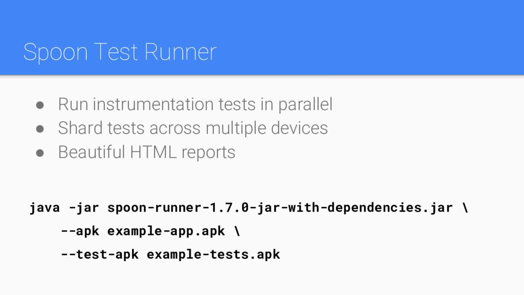Spoon Test Runner java -jar spoon-runner-1.7.0-...
