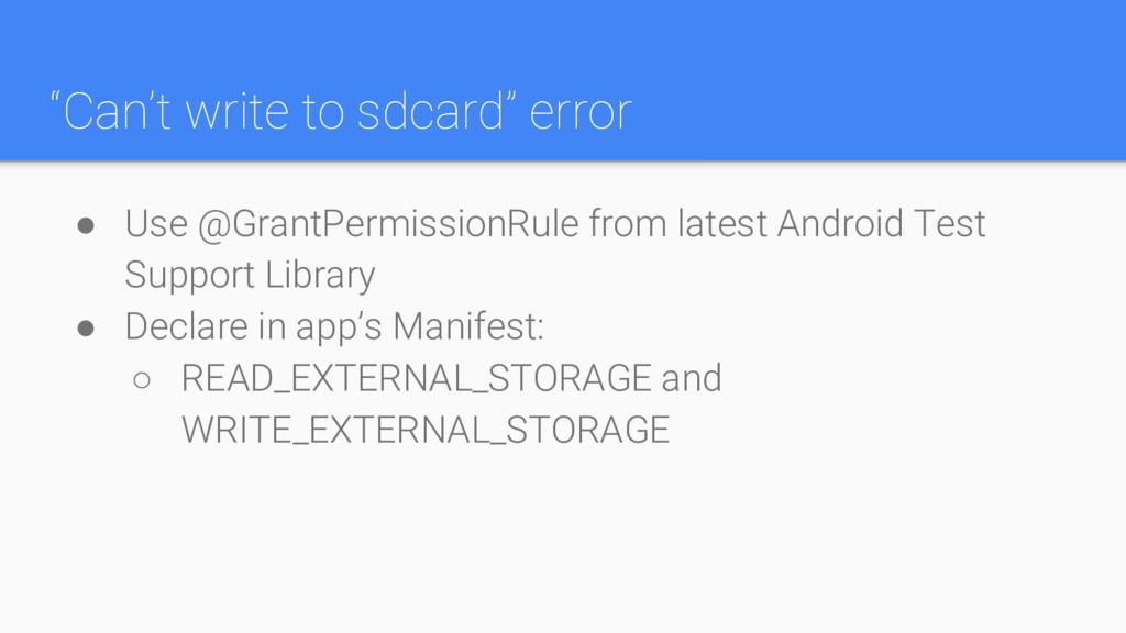 """""""Can't write to sdcard"""" error ● Use @GrantPermi..."""