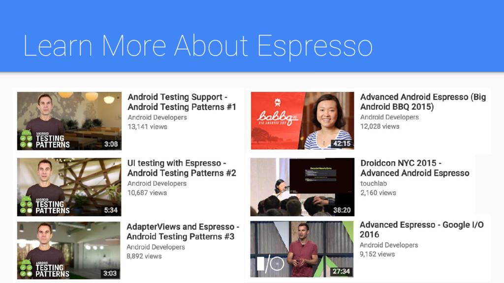 Learn More About Espresso