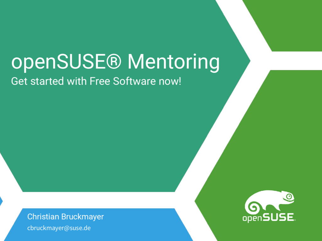 openSUSE® Mentoring Get started with Free Softw...