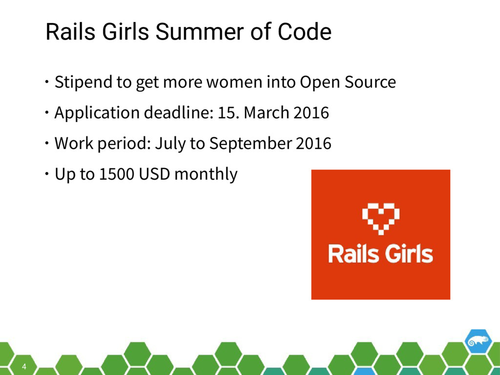 4 Rails Girls Summer of Code • Stipend to get m...