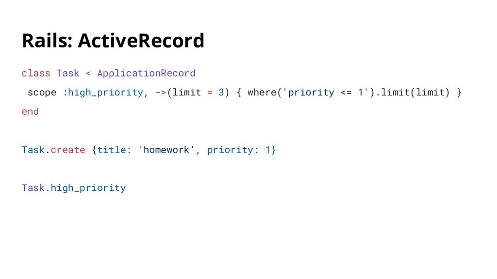Rails: ActiveRecord class Task < ApplicationRec...