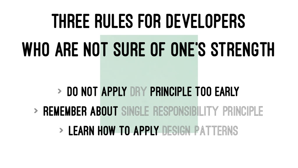 THREE RULES FOR DEVELOPERS WHO ARE NOT SURE OF ...