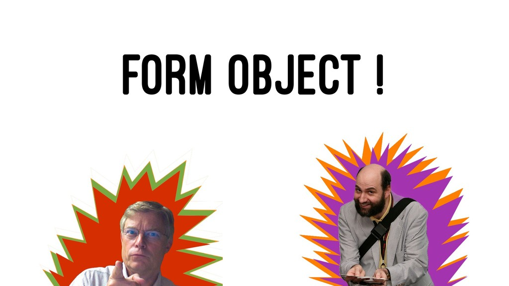 FORM OBJECT !