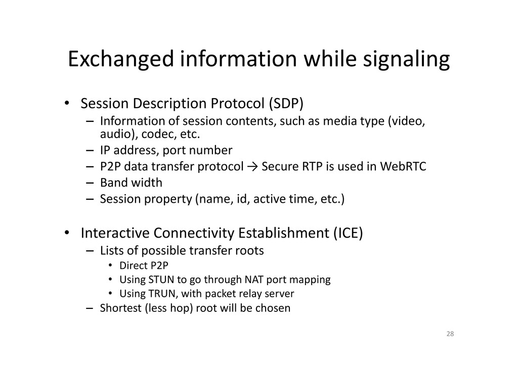 Exchanged information while signaling • Session...