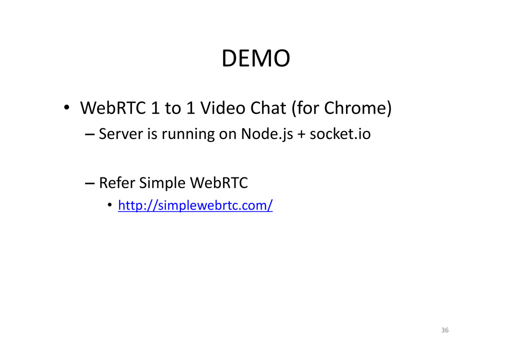 DEMO • WebRTC 1 to 1 Video Chat (for Chrome) – ...