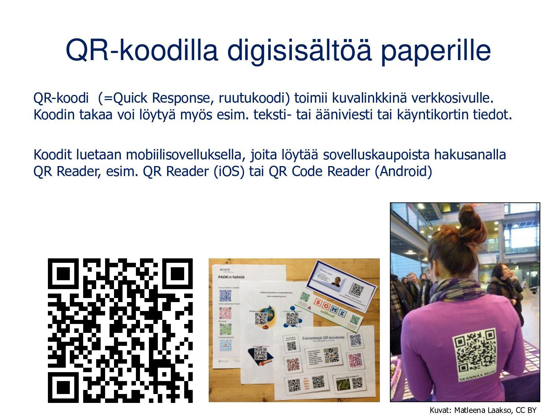 QR-koodilla digitaalista sisältöä paperille QR-...