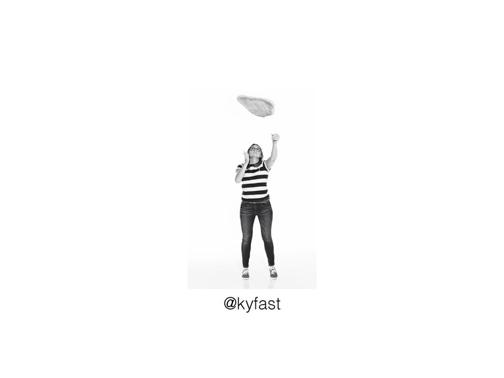 @kyfast