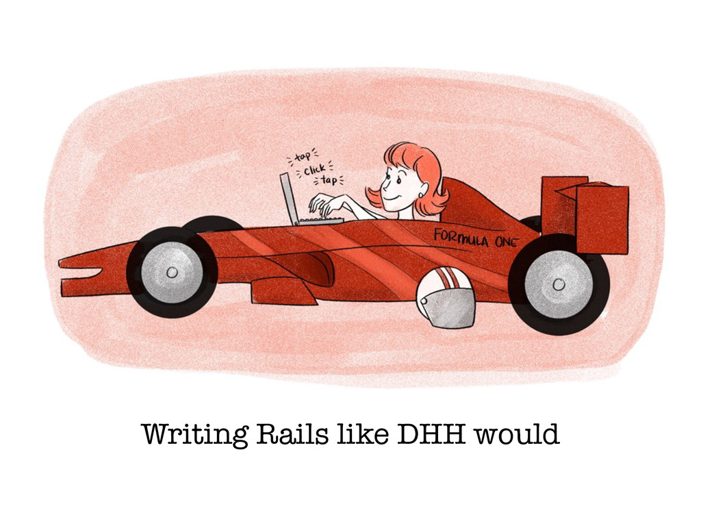 Writing Rails like DHH would