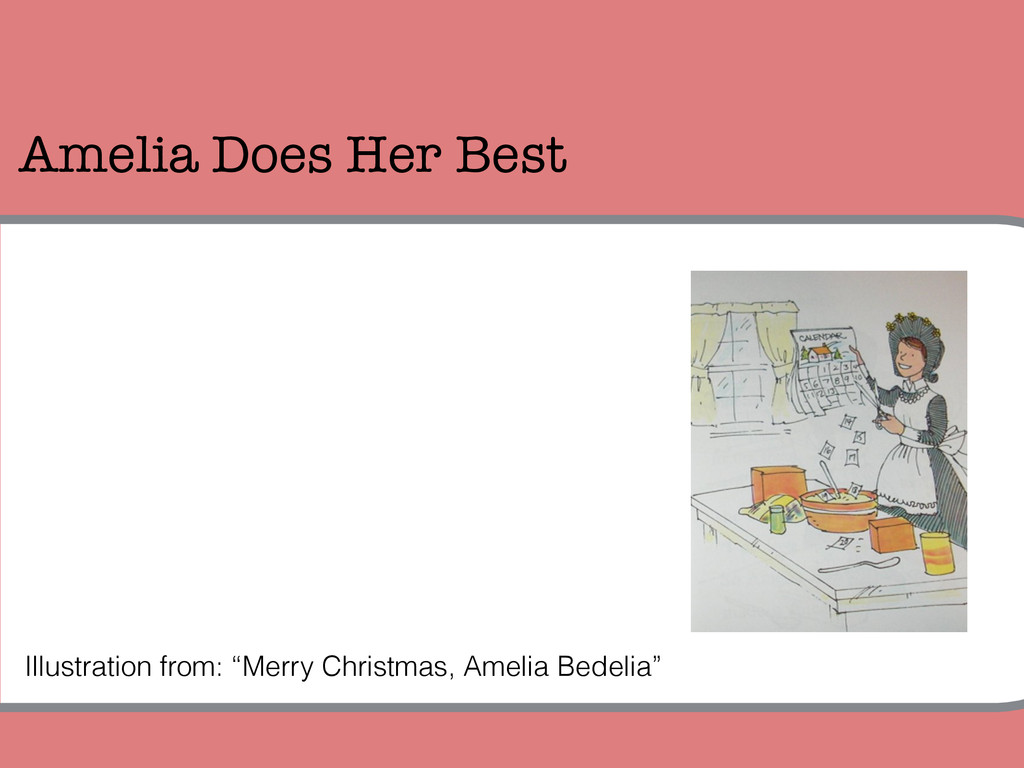 """Amelia Does Her Best Illustration from: """"Merry ..."""