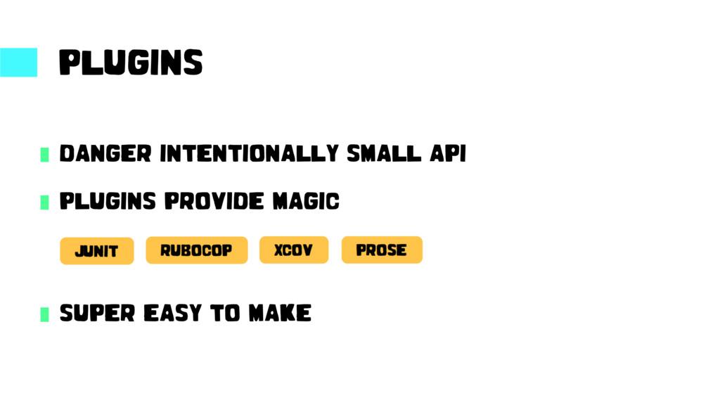 PLUGINS DANGER INTENTIONALLY SMALL API PLUGINS{...