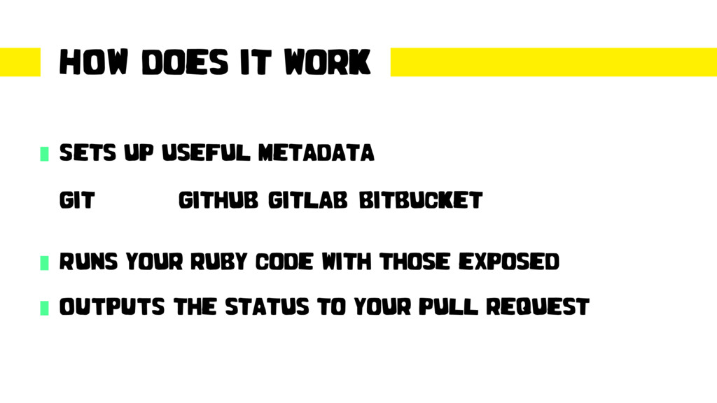 HOW does it work Sets up useful metadata git gi...