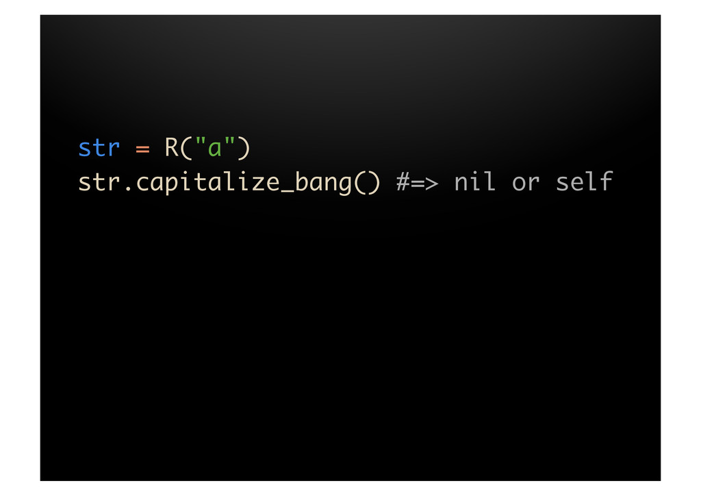 "str = R(""a"")