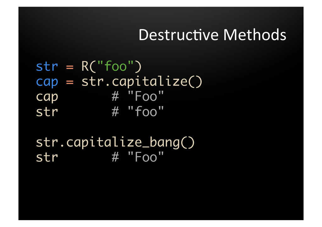 Destruc've	