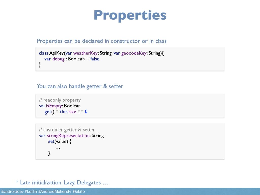 Properties // readonly property val isEmpty: B...
