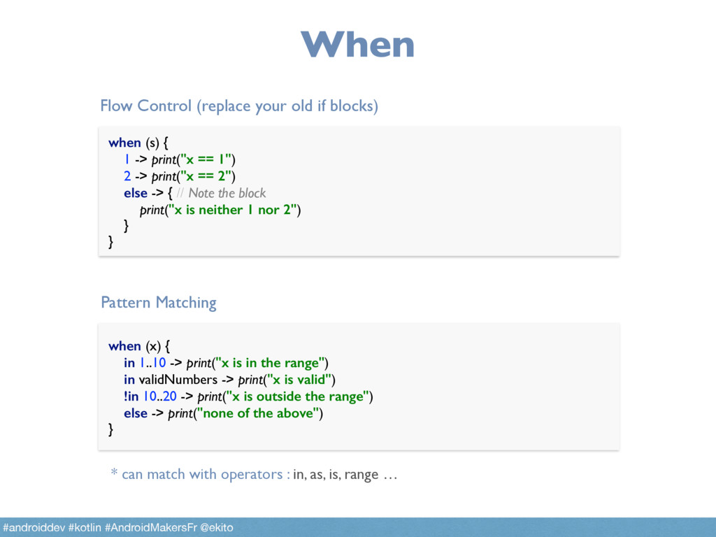 When in <range> -> is <type> -> expression -> w...