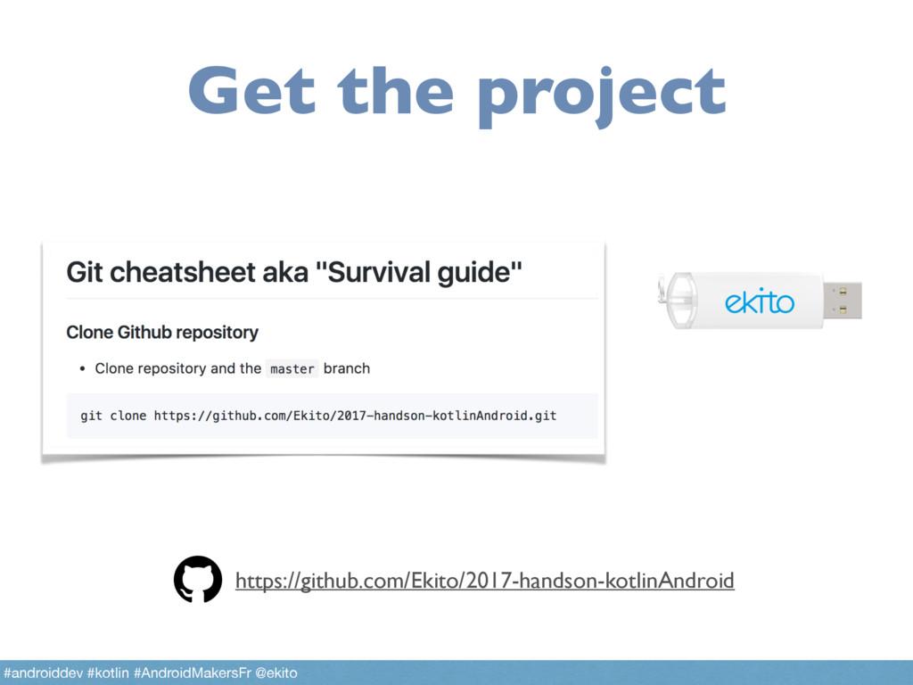 Get the project https://github.com/Ekito/2017-h...