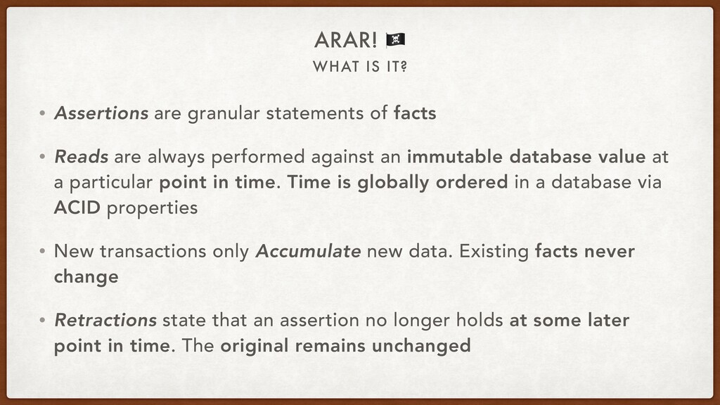 WHAT IS IT? ARAR! ☠ • Assertions are granular s...