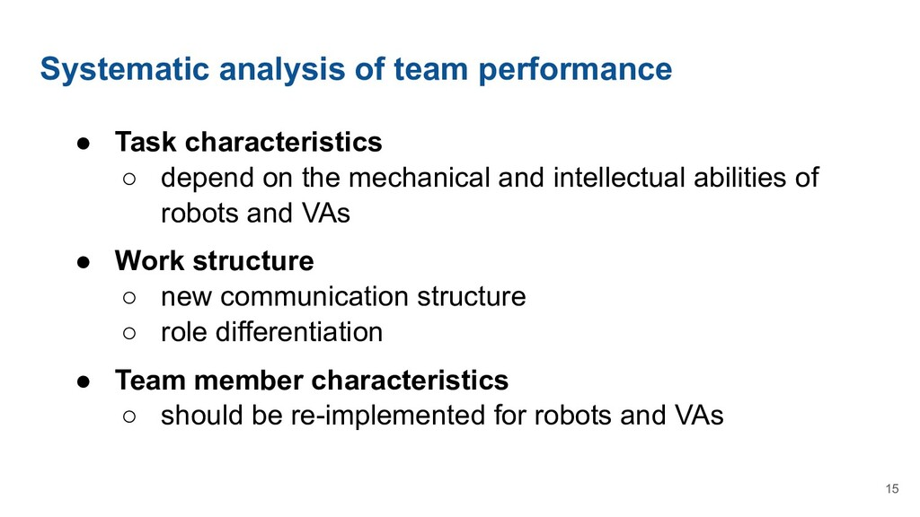 Systematic analysis of team performance ● Task ...