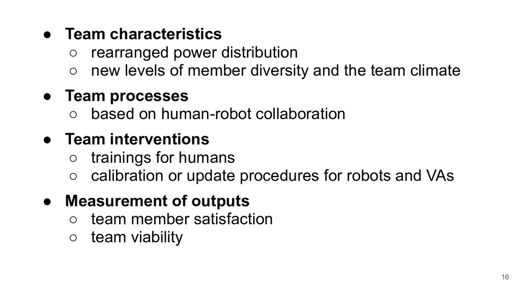 ● Team characteristics ○ rearranged power distr...