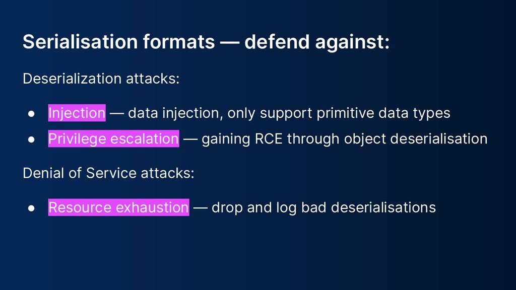 Deserialization attacks: ● Injection — data inj...