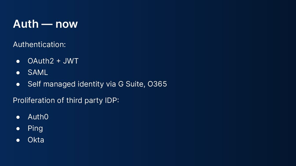 Auth — now Authentication: ● OAuth2  JWT ● SAM...