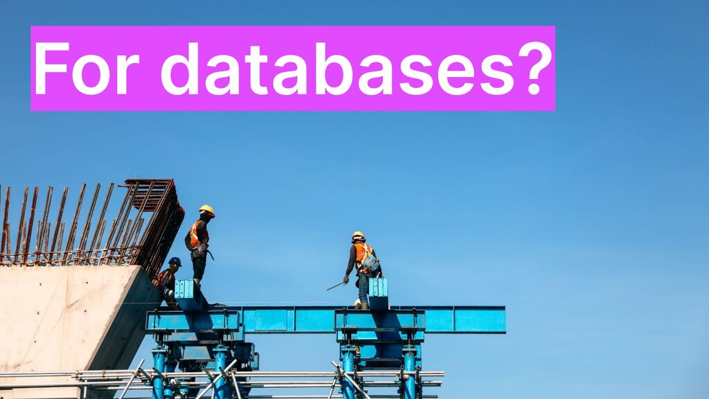 For databases?