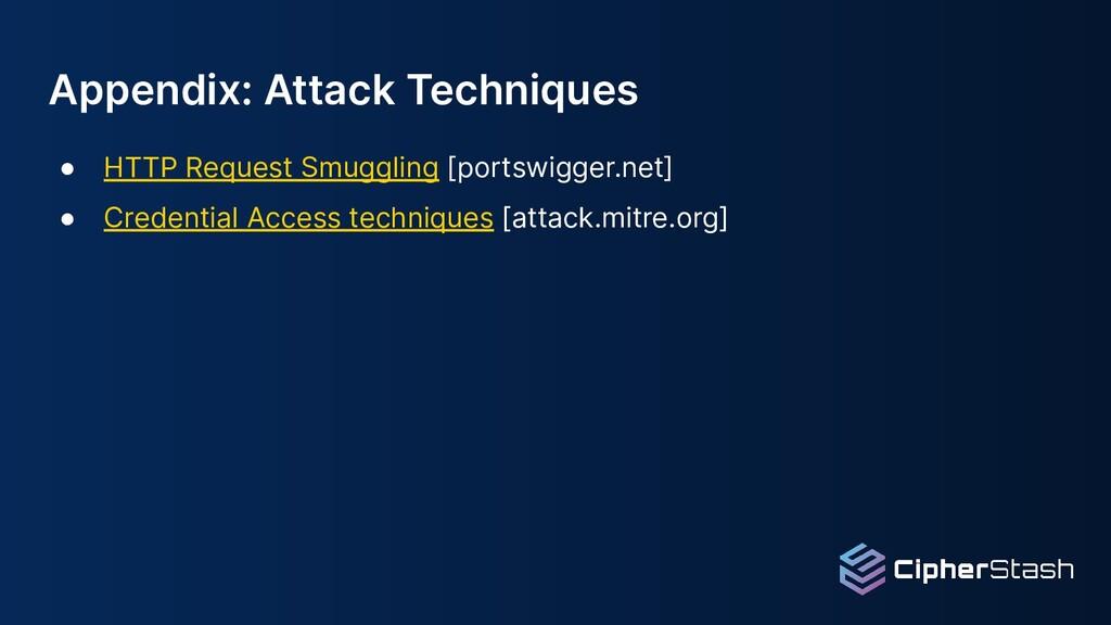 Appendix: Attack Techniques ● HTTP Request Smug...