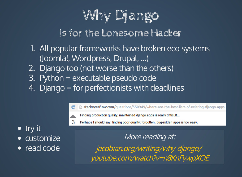 Why Django Is for the Lonesome Hacker 1. All po...