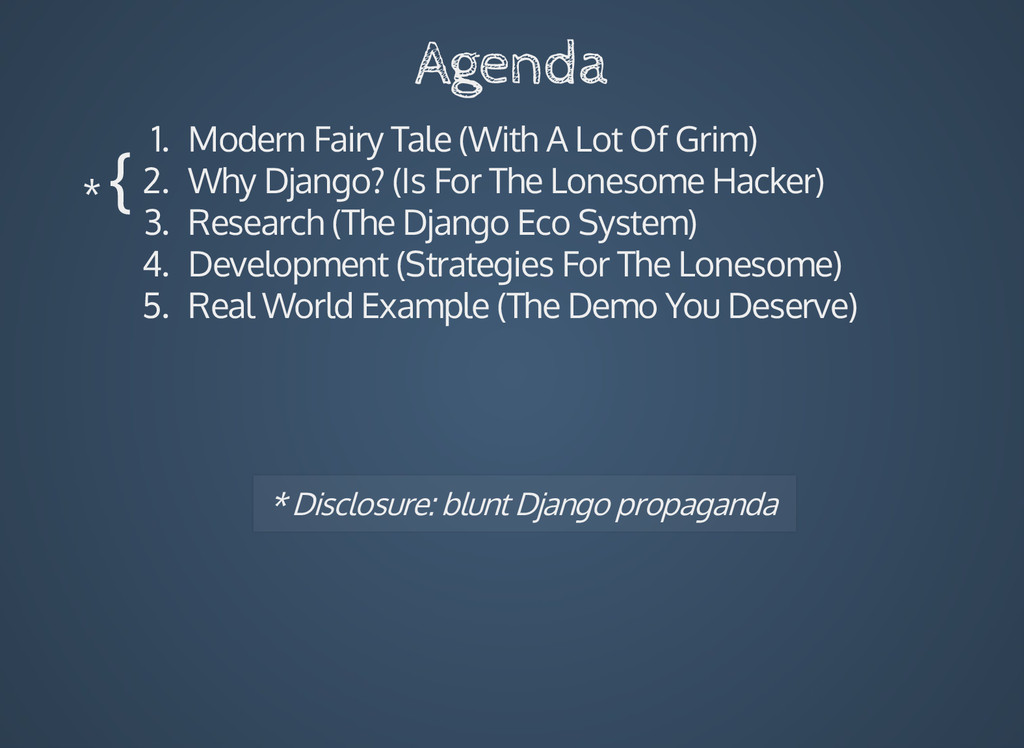 Agenda 1. Modern Fairy Tale (With A Lot Of Grim...