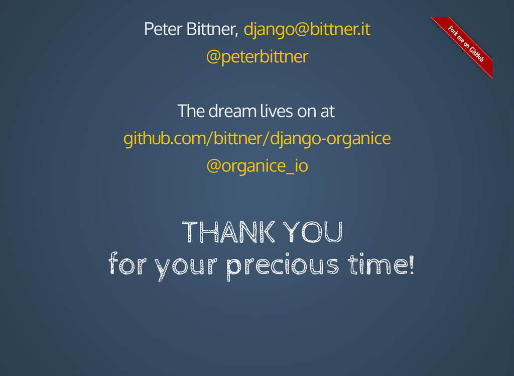 Peter Bittner, django@bittner.it @peterbittner ...