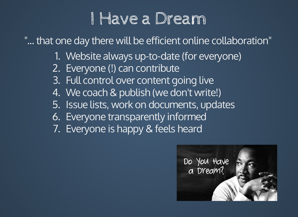"I Have a Dream ""... that one day there will be ..."