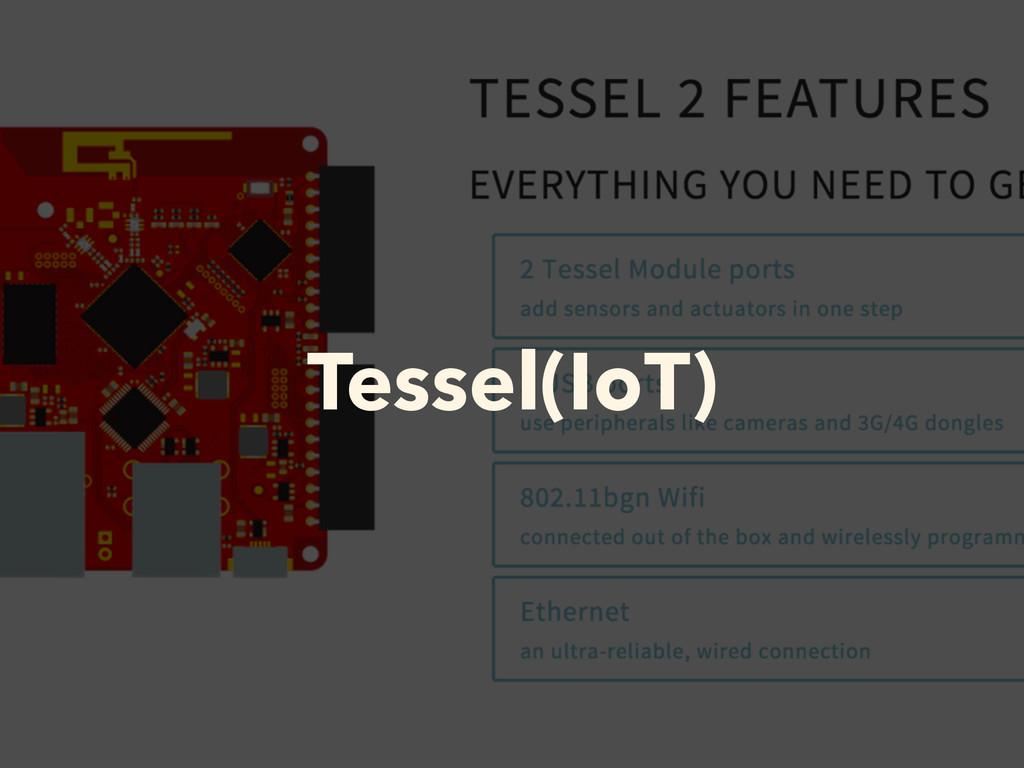 Tessel(IoT)
