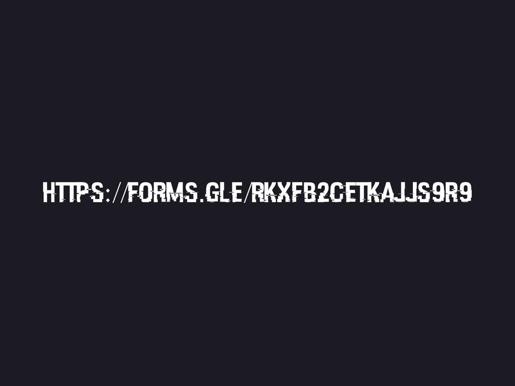 https://forms.gle/RkxFb2CETKaJJS9R9