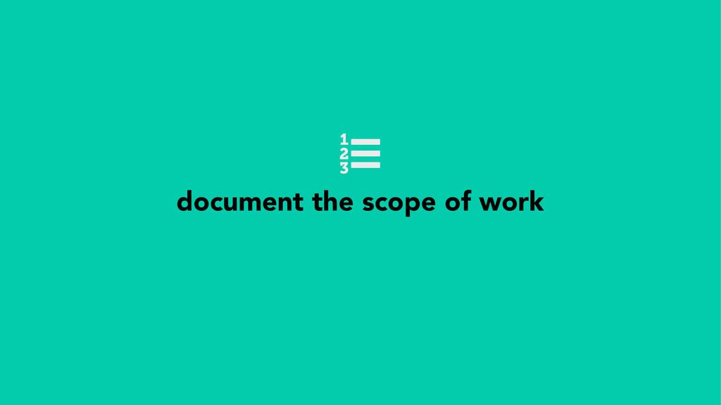 document the scope of work