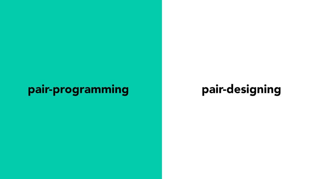 pair-designing pair-programming