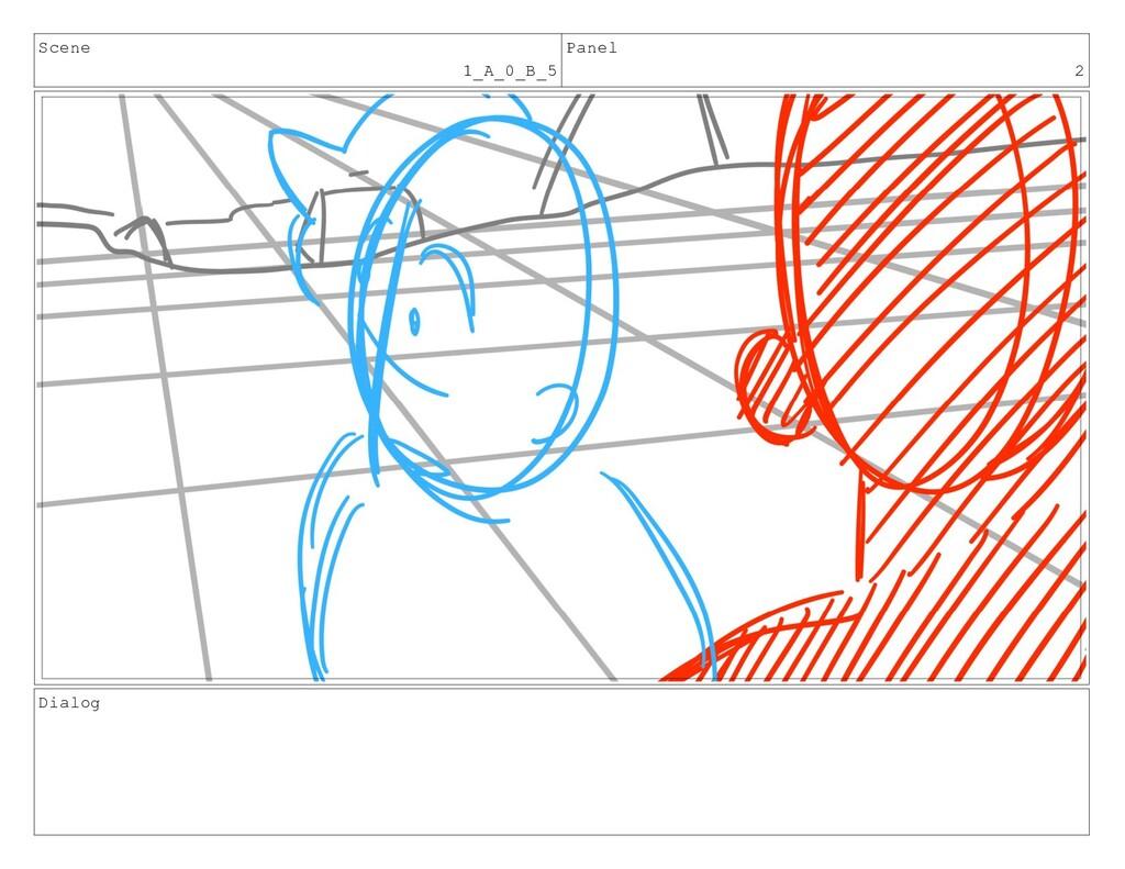 Scene 1_A_0_B_5 Panel 2 Dialog