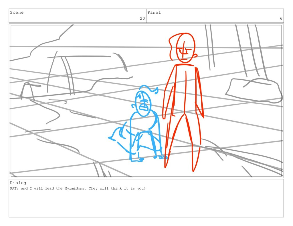 Scene 20 Panel 6 Dialog PAT: and I will lead th...