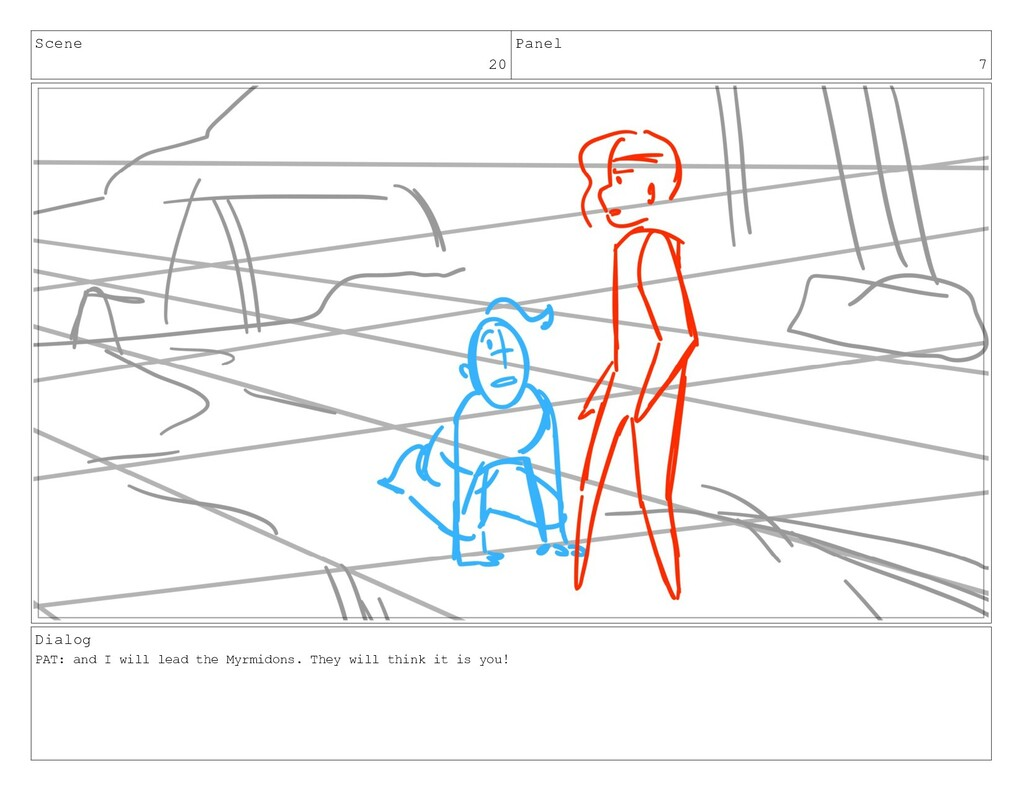 Scene 20 Panel 7 Dialog PAT: and I will lead th...