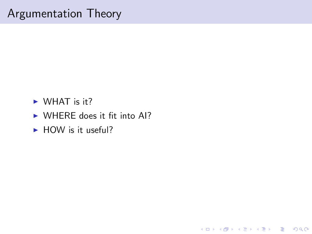 Argumentation Theory WHAT is it? WHERE does it ...