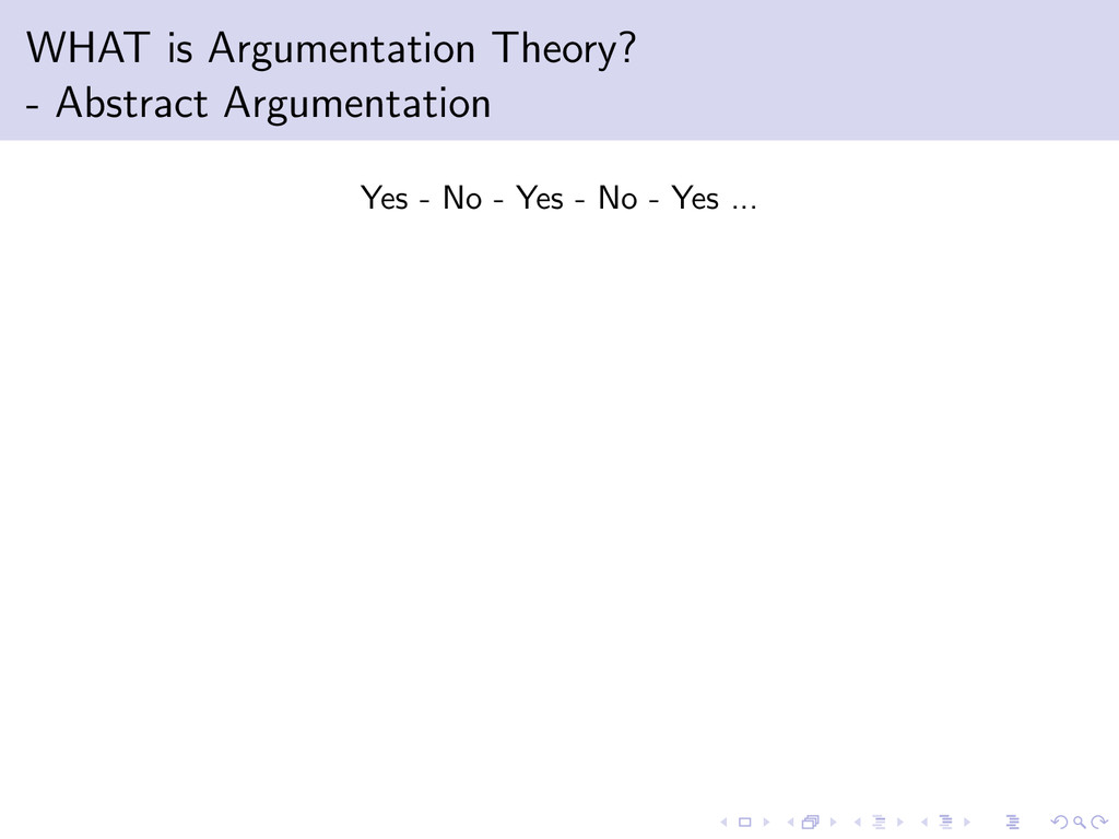 WHAT is Argumentation Theory? - Abstract Argume...