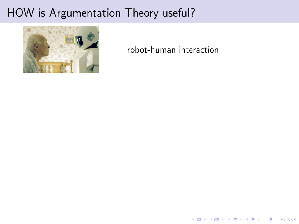 HOW is Argumentation Theory useful? robot-human...