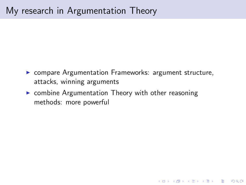 My research in Argumentation Theory compare Arg...