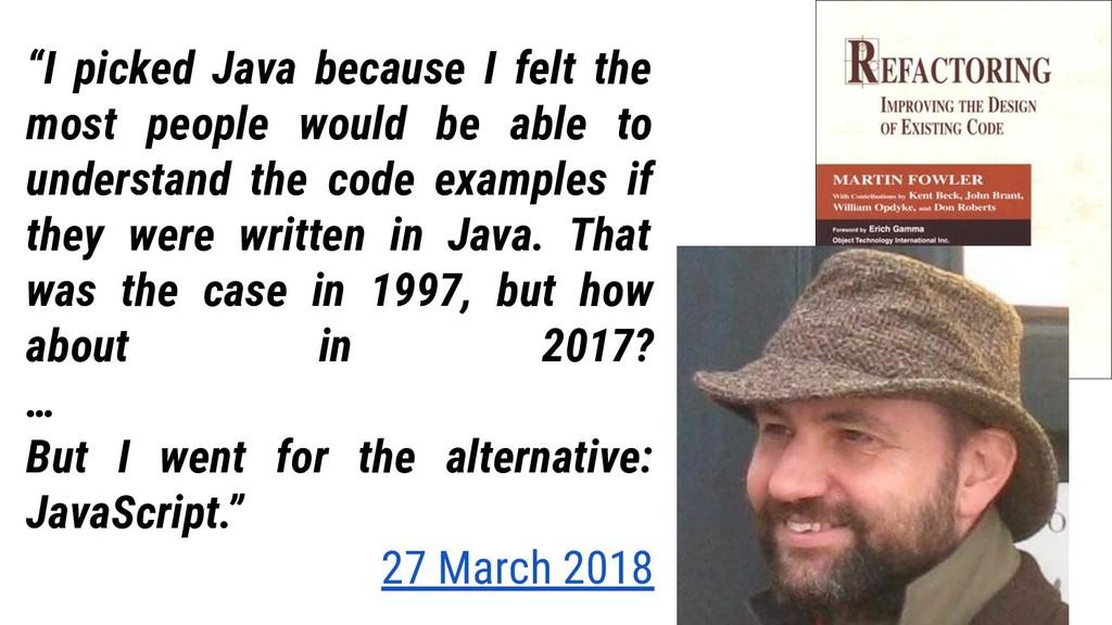 """13 """"I picked Java because I felt the most peopl..."""