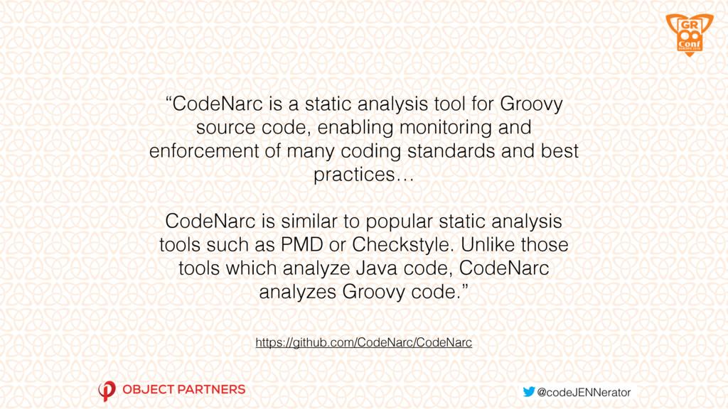 "https://github.com/CodeNarc/CodeNarc ""CodeNarc ..."