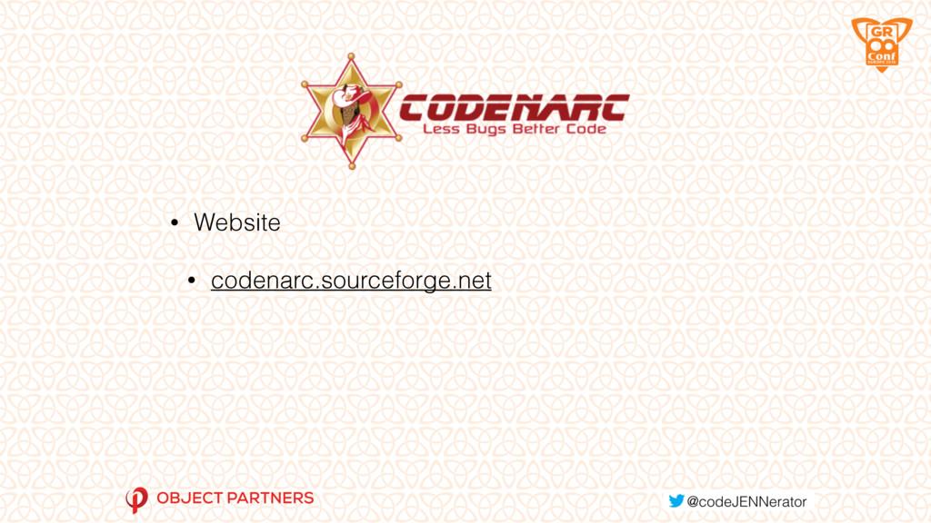• Website • codenarc.sourceforge.net