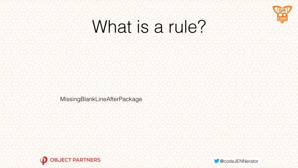 What is a rule? MissingBlankLineAfterPackage