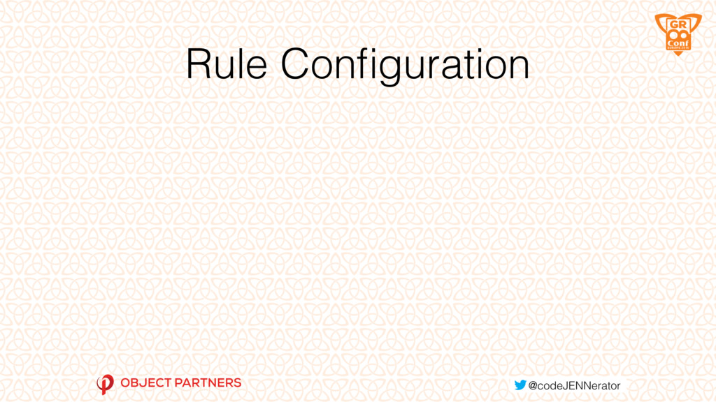 Rule Configuration