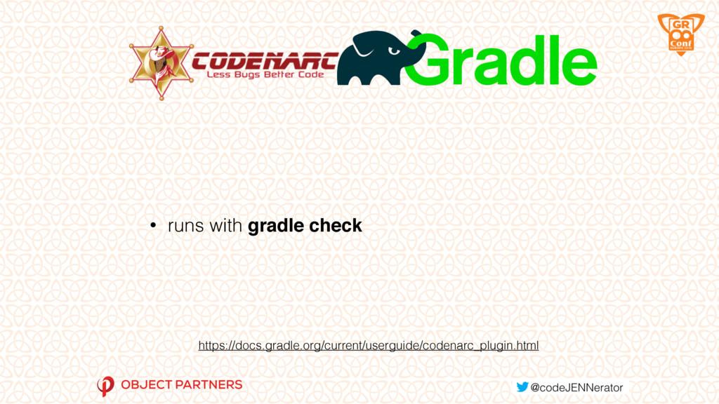• runs with gradle check https://docs.gradle.or...